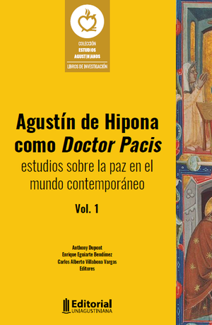Cubierta para Agustín de Hipona como Doctor Pacis: Estudios sobre la paz en el mundo contemporáneo