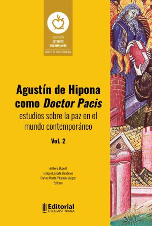Cubierta para Agustín de Hipona como Doctor Pacis: estudios sobre la paz en el mundo contemporáneo Vol. 2