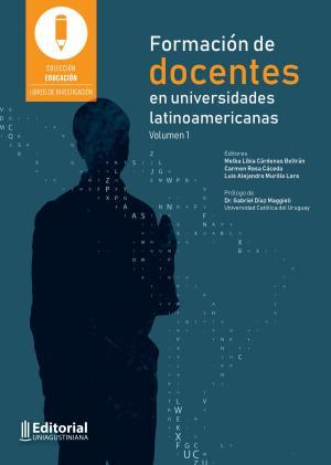 Cubierta para Formación de docentes en universidades latinoamericanas: Vol. 1