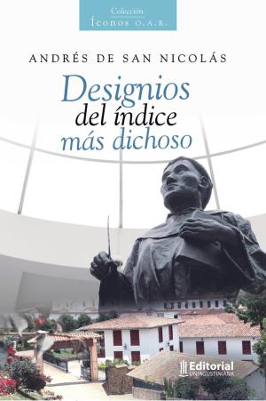 Cubierta para Andrés de San Nicolás. Designios del índice más dichoso
