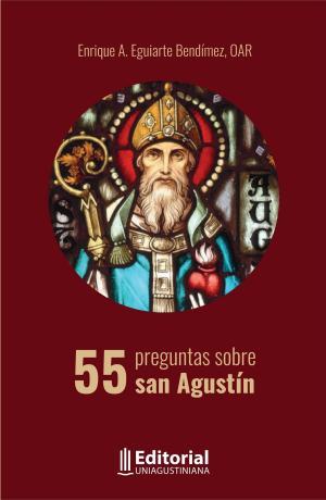 Cubierta para 55 preguntas sobre san Agustín