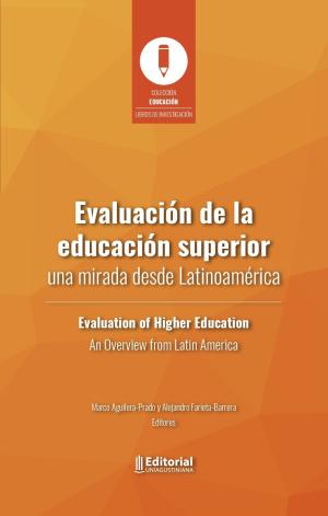 Cubierta para Evaluación de la educación superior: Una mirada desde Latinoamérica