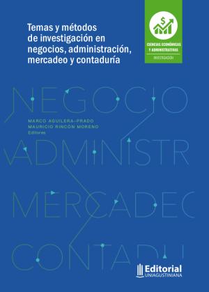 Cubierta para Temas y métodos de investigación en negocios, administración, mercadeo y contaduría
