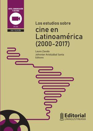 Cubierta para Los estudios sobre cine en Latinoamérica (2000-2017)