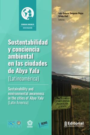 Cubierta para Sustentabilidad y conciencia ambiental en las ciudades de Abya Yala (Latinoamérica)