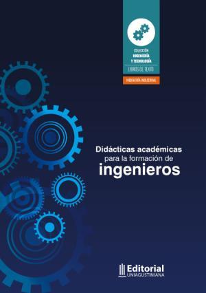 Cubierta para Didácticas académicas para la formación de ingenieros