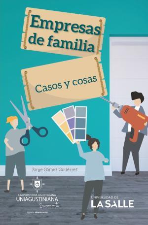 Cubierta para Empresas de familia: casos y cosas