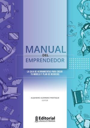 Cubierta para Manual del emprendedor: la caja de herramientas para crear tu modelo y plan de negocios