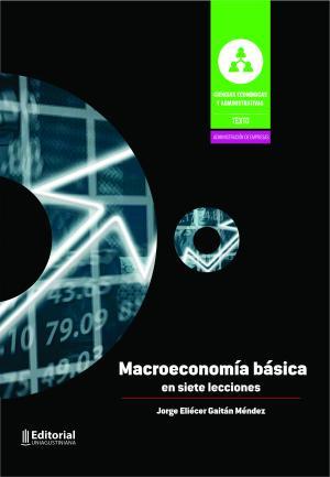 Cubierta para Macroeconomía básica en siete lecciones