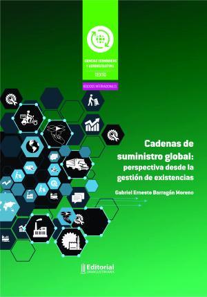 Cubierta para Cadenas de suministro global: perspectiva desde la gestión de existencias